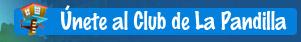 �nete al Club de La Pandilla