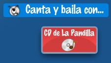 Canta y baila con el CD de La Pandilla